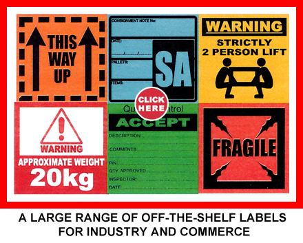 A LARGE RANGE OF OFF-THE-SHELF LABELS FOR INDUSTRY AND COMMERCE